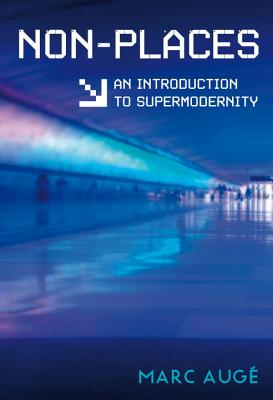 Non-Places: An Introduction to Supermodernity Cover Image
