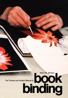 The Thames and Hudson Manual of Book Binding Cover Image