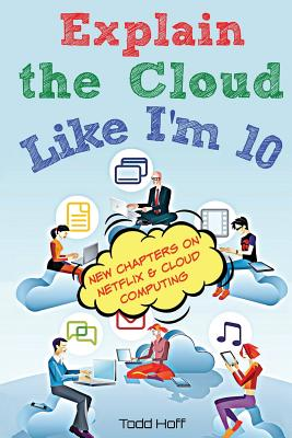 Explain the Cloud Like I'm 10 Cover Image