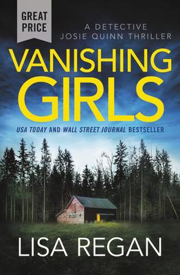 Cover for Vanishing Girls (Detective Josie Quinn #1)
