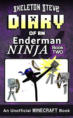 Diary of a Minecraft Enderman Ninja - Book 2: Unofficial Minecraft Books for Kids, Teens, & Nerds - Adventure Fan Fiction Diary Series Cover Image