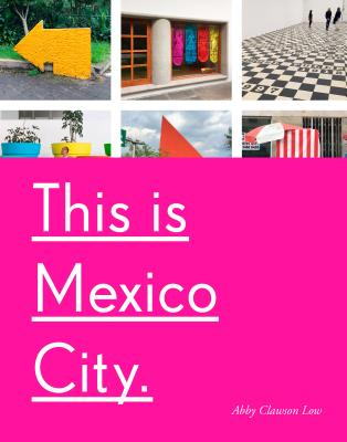 This Is Mexico City Cover Image