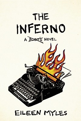 The Inferno: A Poet's Novel Cover Image
