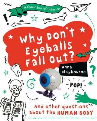 Why Don't Eyeballs Fall Out? Cover Image