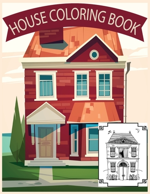 House Coloring Book: A Young House Love Coloring Book Cover Image