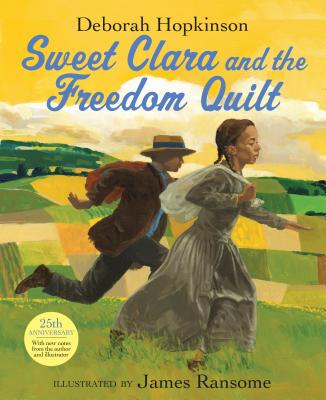 Sweet Clara and the Freedom Quilt Cover