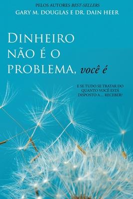 Dinheiro não é o problema, você é (Portuguese) Cover Image