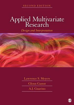Applied Multivariate Research: Design and Interpretation Cover Image