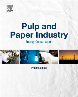 Pulp and Paper Industry: Energy Conservation Cover Image
