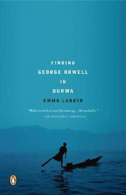 Finding George Orwell in Burma Cover