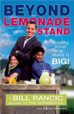 Beyond the Lemonade Stand: Starting Small to Make It Big! Cover Image