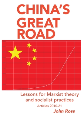 China's Great Road: Lessons for Marxist Theory and Socialist Practices Cover Image