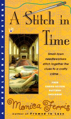 A Stitch in Time (A Needlecraft Mystery #3) Cover Image