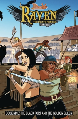 Princeless: Raven the Pirate Princess Book 9: The Black Fort and the Golden Queen Cover Image