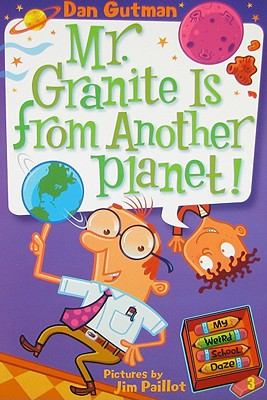 Mr. Granite Is from Another Planet! Cover