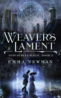 Weaver's Lament: Industrial Magic Book 2 Cover Image