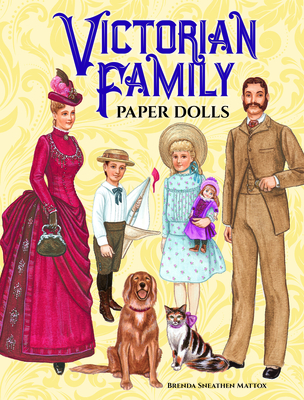 Victorian Family Paper Dolls (Dover Victorian Paper Dolls) Cover Image