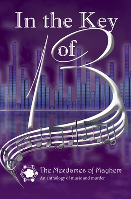 In the Key of 13: An anthology of music and murder Cover Image