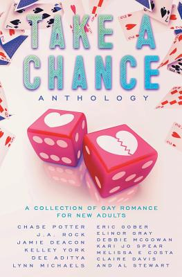 Take a Chance Anthology: A Collection of Gay Romance for New Adults Cover Image