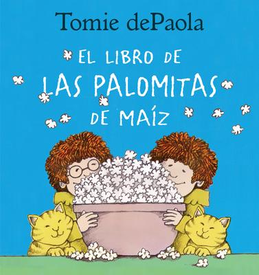 Libro de las Palomitas de Maiz cover