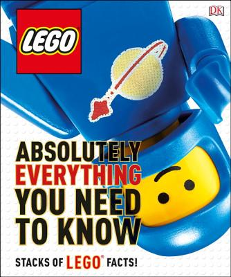 Lego Absolutely Everything You Need to Know Cover Image