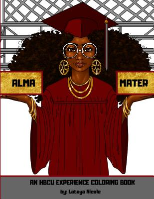 Alma Mater: An Hbcu Experience Coloring Book Cover Image