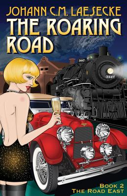 The Roaring Road: Book 2 the Road East Cover Image
