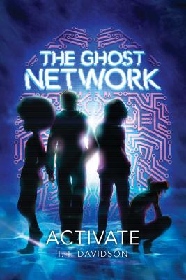 The Ghost Network (book 1): Activate Cover Image