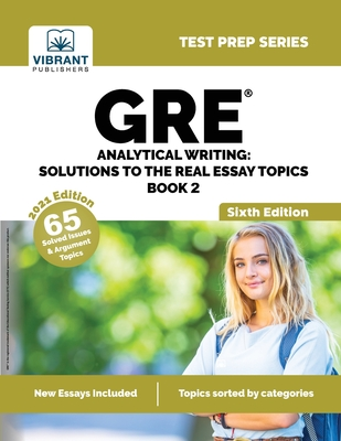 GRE Analytical Writing: Solutions to the Real Essay Topics - Book 2 Cover Image