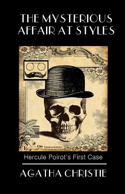 The Mysterious Affair at Styles: Poirot's First Case Cover Image