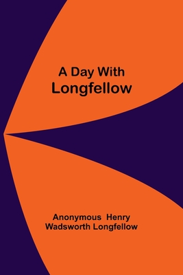 A Day With Longfellow Cover Image