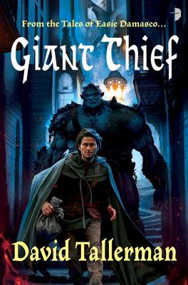 Giant Thief (Tales of Easie Damasco #1) Cover Image