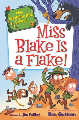 My Weirder-est School #4: Miss Blake Is a Flake! Cover Image