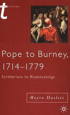 Pope to Burney, 1714-1779: Scriblerians to Bluestockings Cover Image