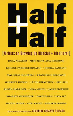 Half and Half: Writers on Growing Up Biracial and Bicultural Cover Image