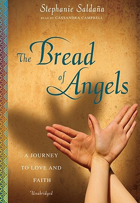 The Bread of Angels: A Journey of Love and Faith Cover Image