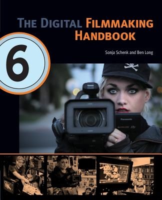 The Digital Filmmaking Handbook Cover Image