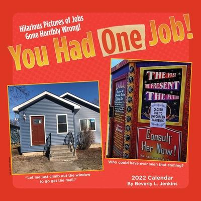 You Had One Job 2022 Wall Calendar Cover Image