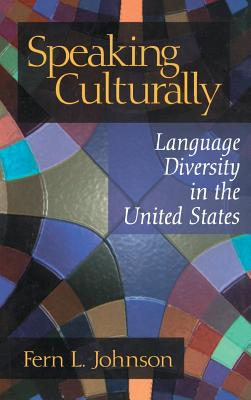 Speaking Culturally: Language Diversity in the United States cover