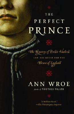 The Perfect Prince: Truth and Deception in Renaissance Europe Cover Image