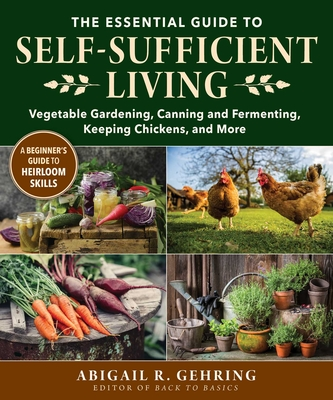 Cover for The Essential Guide to Self-Sufficient Living