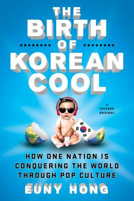 The Birth of Korean Cool Cover