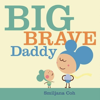 Big Brave Daddy Cover