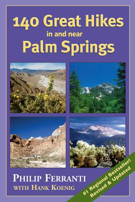 140 Great Hikes in and Near Palm Springs Cover Image