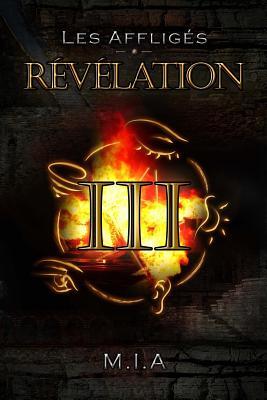 Les Affligés - Volume 3: Révélation Cover Image