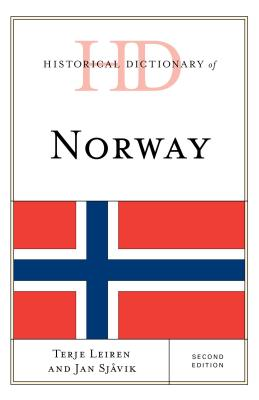 Historical Dictionary of Norway, Second Edition (Historical Dictionaries of Europe) Cover Image