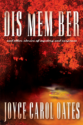 Dis Mem Ber and Other Stories of Mystery and Suspense Cover Image