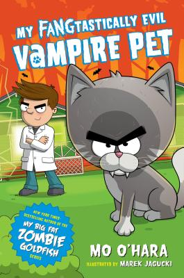Cover for My FANGtastically Evil Vampire Pet