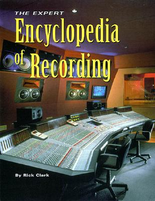 The Expert Encyclopedia of Recording Cover Image
