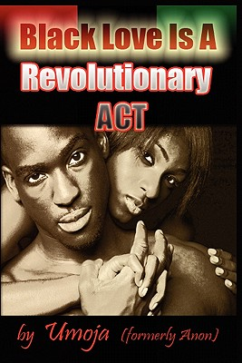 Black Love Is a Revolutionary ACT Cover Image